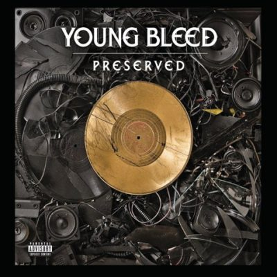Young Bleed - 2011 - Preserved
