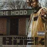Young Buck – 2004 – Straight Outta Ca$hville