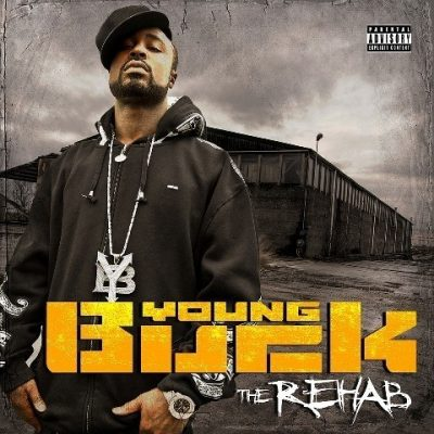 Young Buck - 2010 - The Rehab