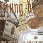 Young D – 2002 – The Mind Of A Mexican