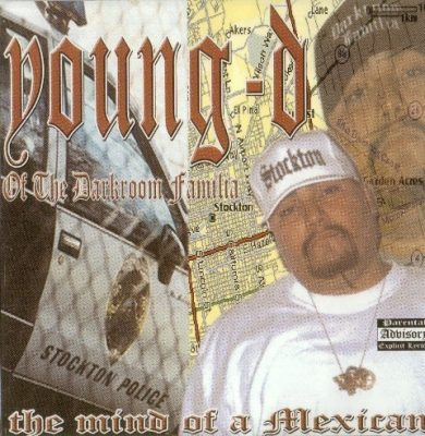 Young D - 2002 - The Mind Of A Mexican