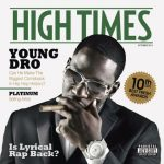 Young Dro – 2013 – High Times