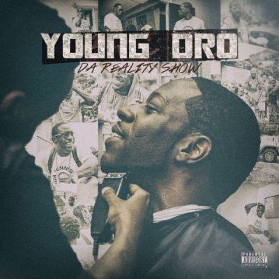 Young Dro - 2015 - Da Reality Show
