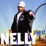 Nelly – 2004 – Sweat