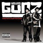 Young Gunz – 2005 – Brothers From Another
