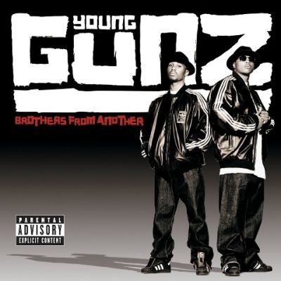 Young Gunz - 2005 - Brothers From Another