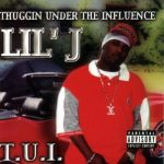Lil J (Young Jeezy) – 2001 – Thuggin' Under The Influence (T.U.I.)