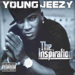 Young Jeezy – 2006 – The Inspiration
