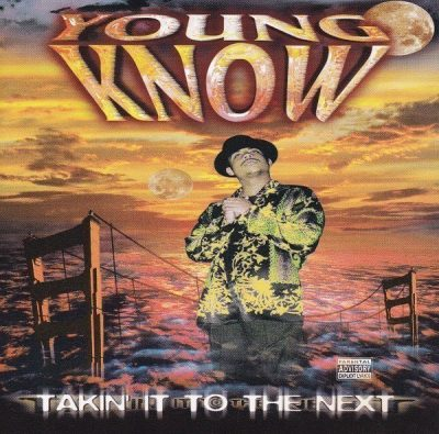 Young Know - 1997 - Takin' It To The Next