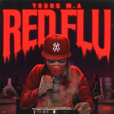 Young M.A - 2020 - Red Flu EP