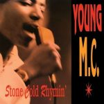 Young MC – 1989 – Stone Cold Rhymin'