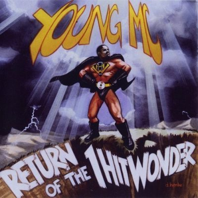 Young MC - 1997 - Return Of The 1 Hit Wonder