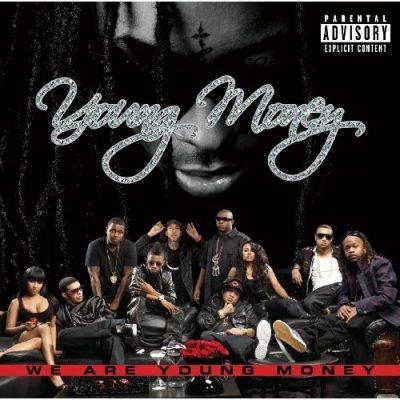 Young Money - 2009 - We Are Young Money