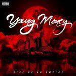 Young Money – 2014 – Rise Of An Empire (Deluxe Edition)