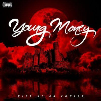 Young Money - 2014 - Rise Of An Empire (Deluxe Edition)