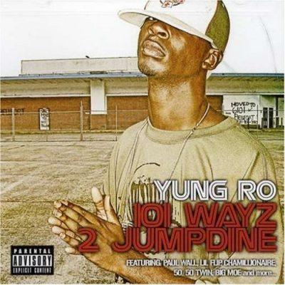 Young Ro - 2007 - 101 Wayz 2 Jumpdine