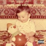 Your Old Droog – 2020 – Dump YOD: Krutoy Edition
