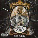 Z-Ro – 2008 – Crack