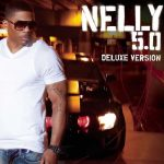 Nelly – 2010 – 5.0 (Deluxe Edition)