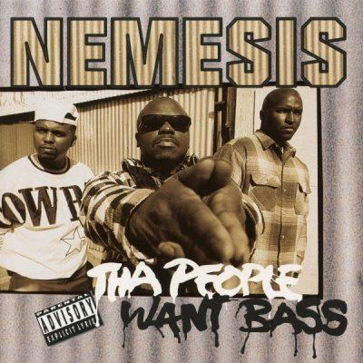 Nemesis - 1995 - Tha People Want Bass