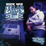 Nick Wiz – 2015 – Cellar Sounds Vol. 4: 1992-1998