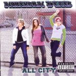 Northern State – 2004 – All City