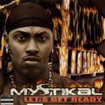 Mystikal – 2000 – Let's Get Ready