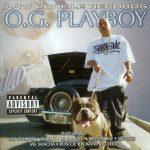 O.G. Playboy – 2005 – O.G. Playboy