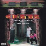 O.T.R. Clique – 1995 – Streets Deeper Than The Grave