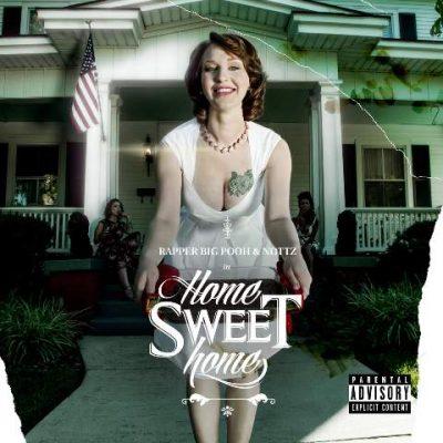 Rapper Big Pooh & Nottz - 2015 - Home Sweet Home