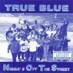 N.O.T.S. – 1992 – True Blue