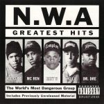 N.W.A. – 1996 – Greatest Hits (2003-Remastered)