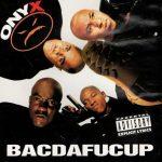 Onyx – 1993 – Bacdafucup