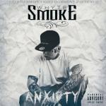 Whyte Smoke – 2017 – Anxiety