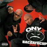 Onyx – 2002 – Bacdafucup Part II