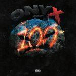 Onyx – 2019 – 100 Mad