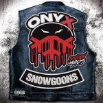 Onyx & Snowgoons – 2019 – Snowmads