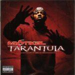 Mystikal – 2001 – Tarantula