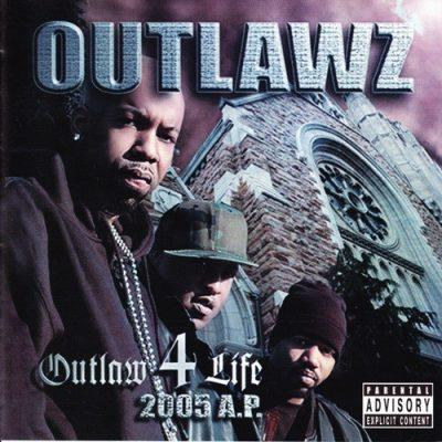 Outlawz - 2005 - Outlaw 4 Life: 2005 A.P.