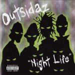 Outsidaz – 1999 – Night Life