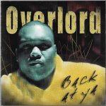 Overlord MC – 2002 – Back At Ya