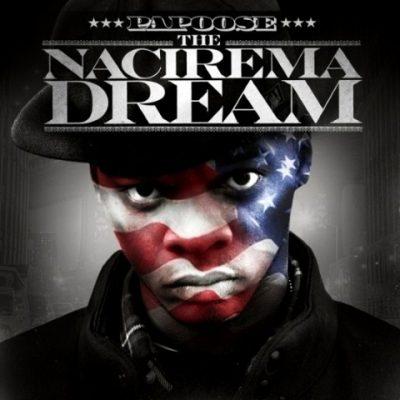 Papoose - 2013 - The Nacirema Dream