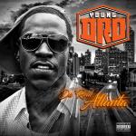 Young Dro – 2017 – Da' Real Atlanta