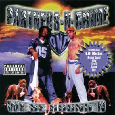 Partners-N-Crime - 1999 - We Be Hound'N