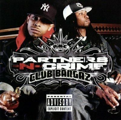 Partners-N-Crime - 2006 - Club Bangaz