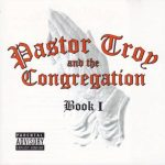 Pastor Troy & The Congregation – 2000 – Book I