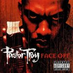 Pastor Troy – 2001 – Face Off