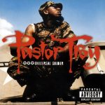 Pastor Troy – 2002 – Universal Soldier