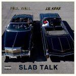 Paul Wall & Lil Keke – 2020 – Slab Talk