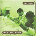 Pete Rock & C.L. Smooth – 1998 – Rare Tracks